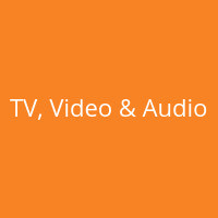 TV, Video & Audio